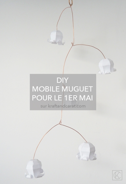 DIY MOBILE MUGUET PORTE BONHEUR 1ER MAI EN PAPIER ET MÉTAL / LILY OF THE VALLEY LUCKY MOBILE